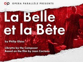 La Belle et la Bête – OperaParallèle