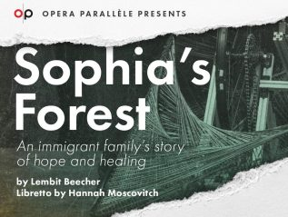 Sophia's Forest – Opera Parallèle